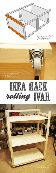 IKEA Ivar shelf hack - rolling IVAR - instructions on how to make the IVAR shelf a mobile storage
