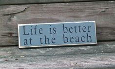 Life is Better at the Beach  Primitive by thecountrysignshop, $6.00