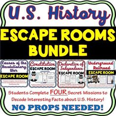 This Bundle includes FOUR separate ESCAPE ROOMS for: 1) U.S. Constitution 2) Declaration of Independence 3) Causes of the Revolutionary War 4) Underground Railroad SAVE $$$ with this BUNDLE!! NO PROPS NEEDED!!!! The Escape Rooms will take students on FOUR