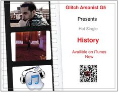 https://itunes.apple.com/us/album/ten-years-of-writing/id632307153  check out hot single History and the album Ten Years of Writing by Glitch Arsonist G5