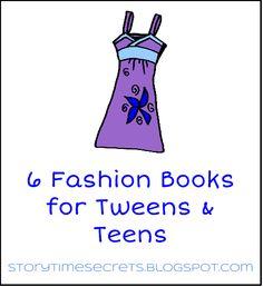 Story Time Secrets: 6 Fashion Books for Tweens & Teens
