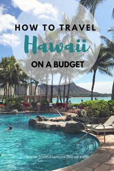 how to travel hawaii on a budget. where to stay in hawaii. things to do in hawaii. hawaii on a budget oahu. where to stay in oahu. where to stay in hawaii. hawaii honeymoon on a budget