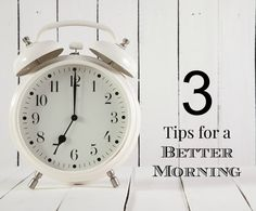 Need some tips for a better morning? We've got a few that might help!