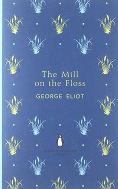 The Mill on the Floss (Penguin English Library) by George Eliot http://www.amazon.com/dp/0141198915/ref=cm_sw_r_pi_dp_McAfub1C33RHQ
