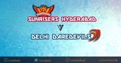 DD vs SRH IPL8 match preview IPL 2015