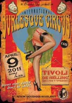 Burlesque Circus poster - we love this! http://www.calmerkarma.org.uk/burlesque-themed-corporate-entertainment.htm Tel:  020 3602 9540