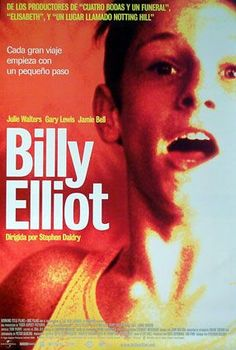 Billy Elliot (2000) Director : Stephen Daldry Writer : Lee Hall Stars : Jamie Bell, Julie Walters, Jean Heywood