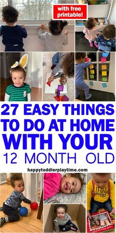27 Easy Things to Do at Home With Your 12 Month Old HAPPY TODDLER PLAYTIME Here is an amazing list of easy activities to do at home with your 10 to 14 month old baby. It includes a free printable of the list that you can stick on your fridge! Activities For One Year Olds, Home Activities, Indoor Activities, Infant Activities, Learning Activities, 1 Year Old Games, Toddler Learning, Sensory Activities, 14 Month Old Baby