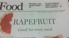 A news article about 'grapefruit' also sends a strange message when the 'g' is dropped from the headline in an attempt to exercise some visual creativity