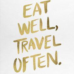 Eat Well, Travel Often – Gold