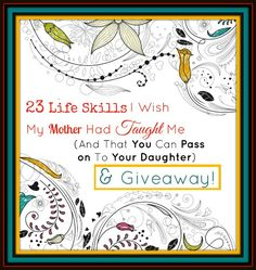 23-life-skilled-i-wish-my-mother-had-taught-me-and-that-you-can-pass-on-to-your-daughter