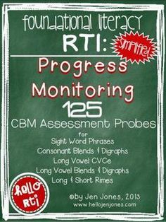 RTI: 125 CBMs for Progress Monitoring Literacy Interventions for More Advanced Phonics Skills like Consonant Blends & Digraphs, Long Vowels and Rimes by Jen Jones - www.helloliteracy.blogspot.com