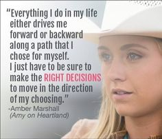 A quote from Amber Marshall A UP TV promotion Heartland Watch Heartland, Heartland Quotes, Heartland Tv Show, Inspirational Horse Quotes, Heartland Ranch, Horse Riding Quotes, Cowgirl Quote, Country Girl Quotes, Southern Quotes