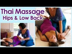 ▶ HD Thai Massage Techniques for Low Back Pain, Hips, Sciatica, Spa Therapy Relaxing ASMR - YouTube