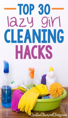 Deep cleaning can be a pain, but it doesn't have to be. Here's 30 lazy girl cleaning hacks for when you need to deep clean, but don't have the time or motivation.