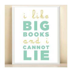 I Like Big Books and I Cannot Lie Print Poster 8.5X11 Typography Home Decor Digital Print $15 (5x7)