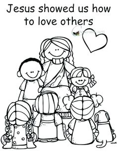 Children Helping Others Coloring Pages Love God Love Others Coloring Pages Sunday School Coloring Pages Love Coloring Pages Jesus Coloring Pages