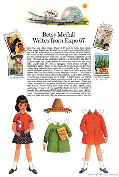 Wow!!  Does anyone remember Betsy McCall ????(at Expo 67). I can even remember the smell of the pages I cut her out from ;)
