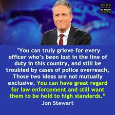 """Lavoro Palermo  #lavoropalermo #lavoro #Palermo #workisjob """"You can truly grieve for every officer who has been lost in the line of duty in this country and still be troubled by cases of police overreach...""""-Jon Stewart [720 X 720]"""