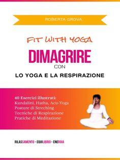 Ebook Yoga: Dimagrire con lo yoga & la respirazione