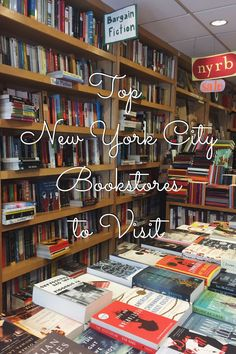 Top New York City Bookstores to Visit | Tracie Marie Please | places to visit in NYC, New York City trip, travel, great bookstores, used bookstores, vintage bookstores