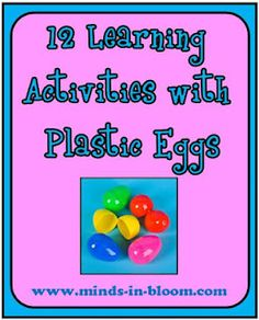12 Fun ideas for using plastic eggs in the classroom.