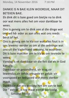 Dankie beteken so baie Inspirational Thoughts, Positive Thoughts, Afrikaanse Quotes, Prayer Board, Prayer Quotes, Scripture Verses, Strong Quotes, Good Morning Quotes, Book Publishing