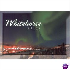 Post Card PC Northern Lights Aurora Borealis Whitehorse postcard PCB A2903 New 056703004067 on eBid Canada