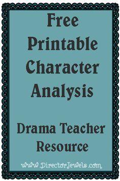 Drama Teacher Resource at directorjewels.com - Free Printable Character Analysis Worksheet