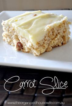 Carrot Slice » The Organised Housewife