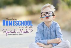 should you homeschool your child with special needs