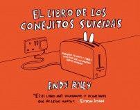 El Libro de los Conejitos Suicidas, Andy Riley