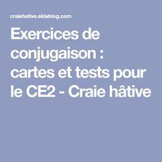 Exercices de conjugaison : cartes et tests pour le CE2 - Craie hâtive