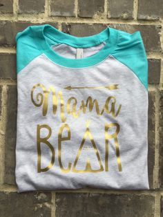 Free Shipping!! Mama Bear Teal Raglan/ Mama Shirts/ Mom Shirts/ Raglan Shirt/ Womens Clothing/ Gifts for her/ Gifts for mom/ Baby shower by SOUTHERNROOTSCOMP on Etsy https://www.etsy.com/listing/264375743/free-shipping-mama-bear-teal-raglan-mama