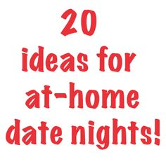 20 ideas for at-home date nights#Repin By:Pinterest++ for iPad#