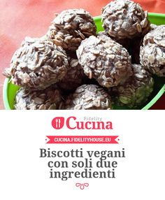 Biscotti vegani con soli due ingredienti
