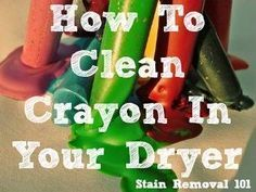 Learn tips for removing crayon in dryer when you accidentally wash and then dry crayons there, and they melt on the drum.