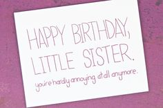 Birthday Cards Quotes For Sister ~ A gift from my sister she thinks she s funny just plain funny