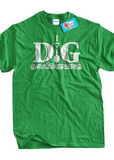 6726e378 I Dig Gardening TShirt Gardening TShirt Flower by IceCreamTees, $14.99 Deaf  Culture, That's Hilarious