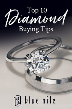 Did you know that diamond prices jump at the full and half-carat marks?  Get educated on buying an engagement ring with our 10 tips to buying the perfect diamond.  Learn about the 4 c's, how diamond shape affects price and more at BlueNile.com.