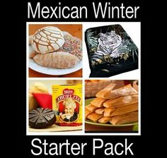 MEXICAN WINTER STARTER PACK