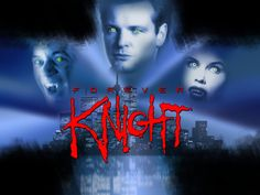 Forever Knight Comments & Pictures
