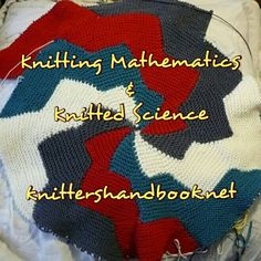 Knitting Mathematics & Knitted science