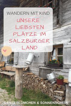Wandern mit Kind: Unsere liebsten Plätze im Salzburger Land Travel Around The World, Around The Worlds, Unique Hotels, Vacation Trips, Hiking, Camping, Outdoor Decor, Babys, Traveling