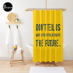 - Fits most standard size tubs and showers  - 12 button holes (shower hooks not included)  - Liner not included - Made from 100% Polyester  - Vivid, full color print on front, white on back  🔹💜 #weperceivestyle #showercurtain #yellowshowercurtain #yellowlove #bathroomideas #bathroomdecor #bathroomstyle #futurequote #bathroomstyling #bathtime #bathtimefun #showertime #quotedesign #designforliving #designlovers #livingproducts