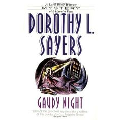 Gaudy Night by Dorothy L. Sayers // published in 1935