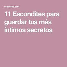 11 Escondites para guardar tus más íntimos secretos