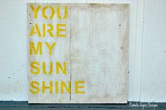 Shabby Chic - Wall Art - Nursery Art - Custom Sign - You Are My Sunshine - Rustic. $120.00, via Etsy.