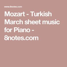 Mozart - Turkish March sheet music for Piano - 8notes.com