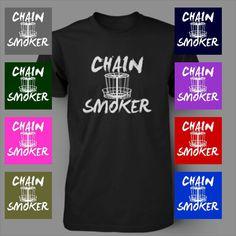 CHAIN SMOKER FRISBEE GOLF FUNNY Disc Mens T-Shirt